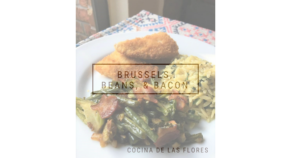 Brussels, Beans, and Bacon