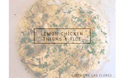 Lemon Chicken Thighs & Rice