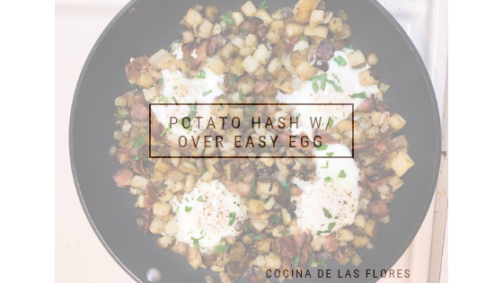 Potato Hash w/ Over easy Eggs
