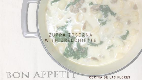 Zuppa Toscana withOrecchiette